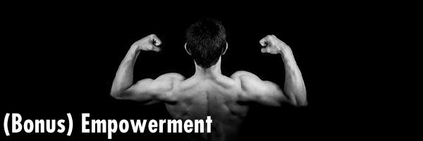 (Bonus) Empowerment